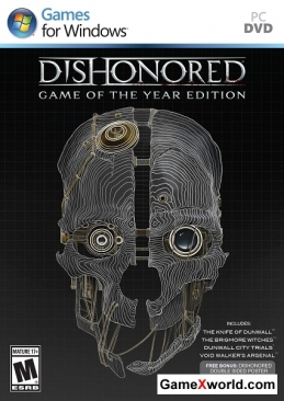 Dishonored: game of the year edition (2013/Rus/Eng/Multi)